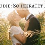 Hochzeitsstudie: Infos, Tipps und Inspirationen